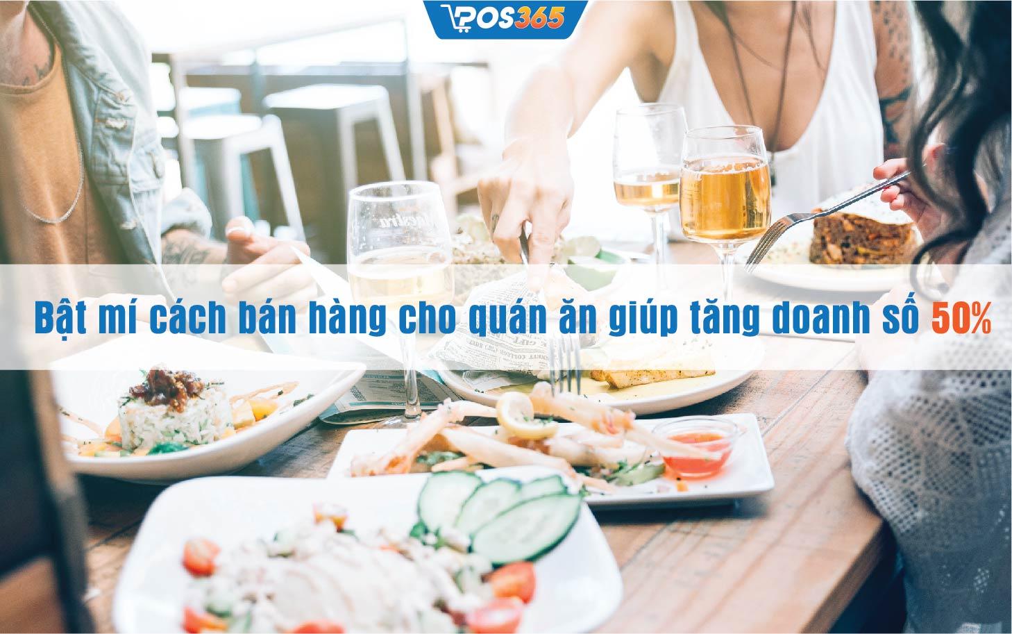 Bật mí cách bán hàng cho quán ăn giúp tăng doanh số 50%