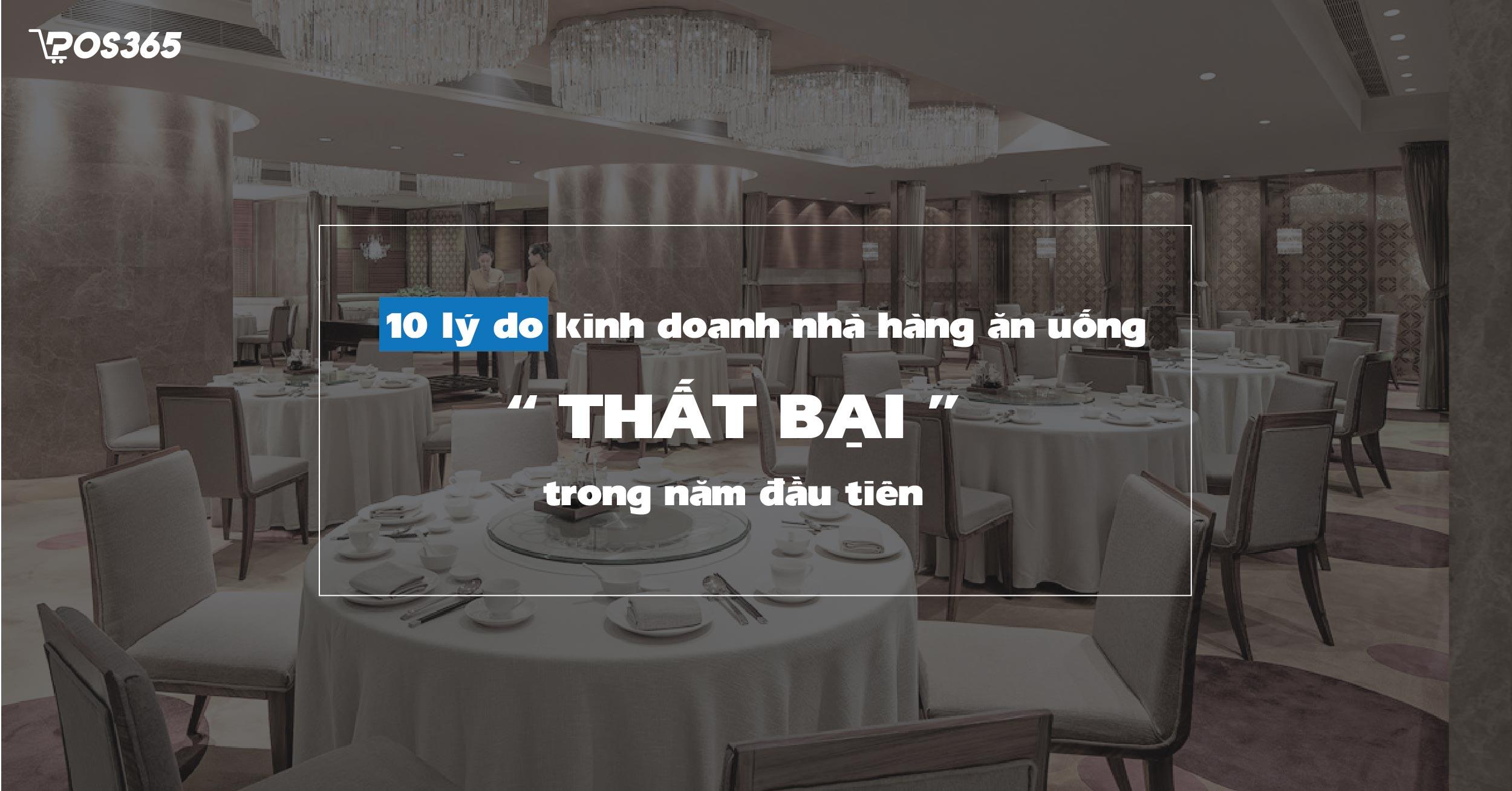 10 lý do kinh doanh nhà hàng ăn uống THẤT BẠI