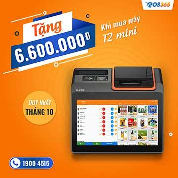 Tiết kiệm 6.600.000 đồng khi mua máy bán hàng POS365 T2 Mini