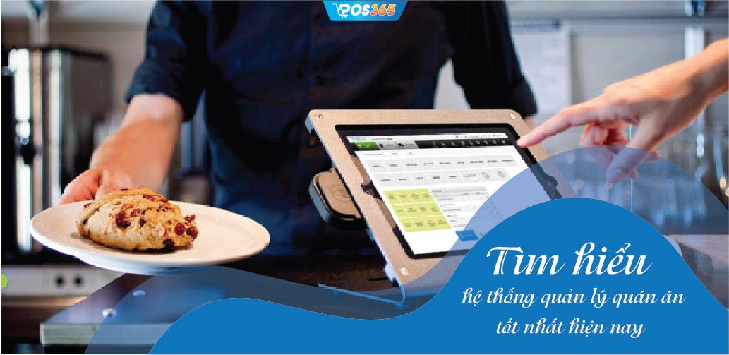 Tìm hiểu hệ thống quản lý quán ăn tốt nhất hiện nay