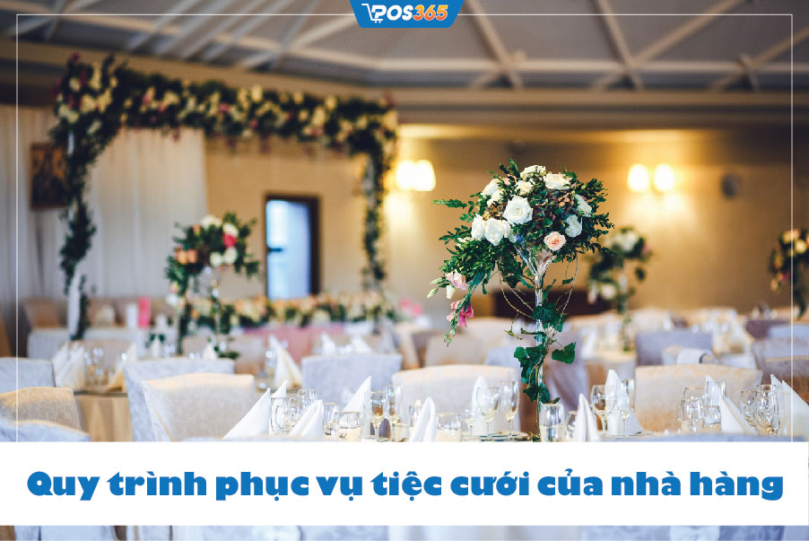 Quy trình phục vụ tiệc cưới của nhà hàng