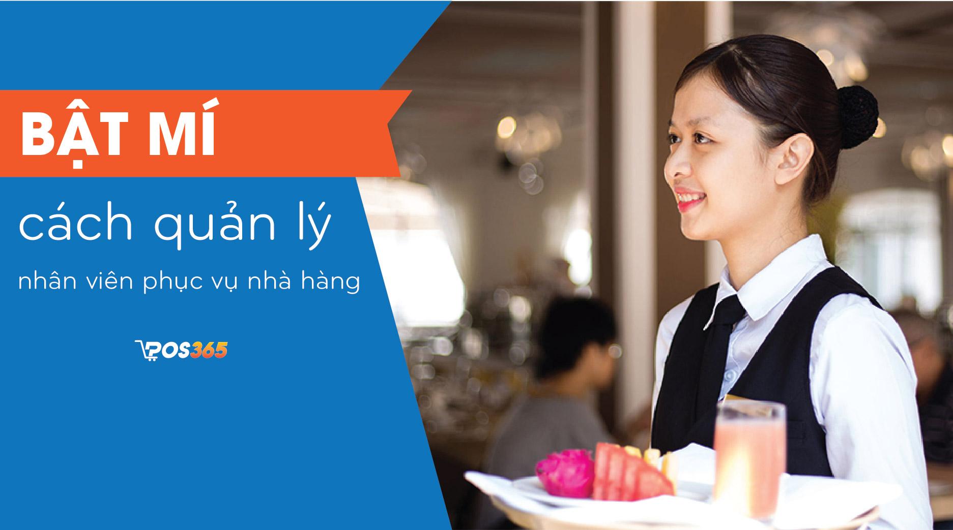 Bật mí cách quản lý nhân viên phục vụ nhà hàng