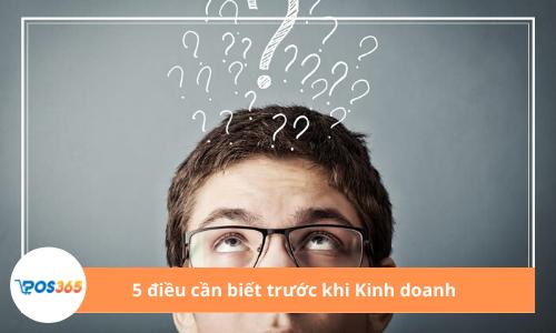 5 điều cần biết trước khi kinh doanh