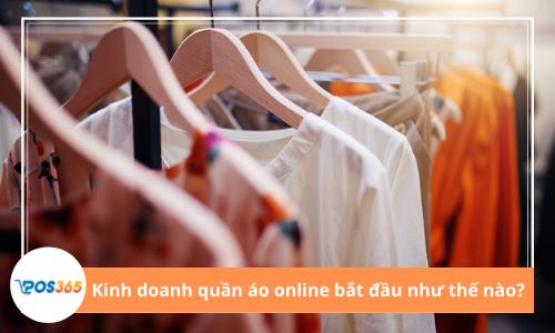 Kinh doanh quần áo online không có chỗ cho kẻ thất bại