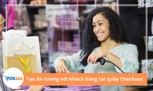 Cách tạo ấn tượng với khách hàng tại khu vực Checkout