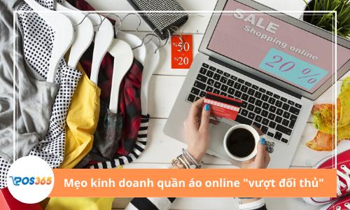 """12 mẹo kinh doanh quần áo trực tuyến để """"vượt mặt đối thủ"""""""