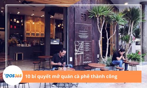 10 bí quyết mở quán cà phê thành công