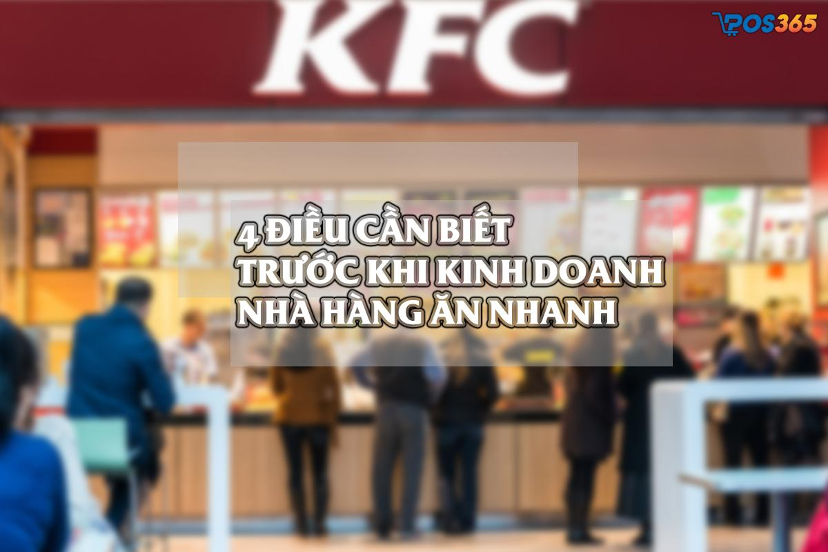 4 điều cần biết trước khi Kinh doanh nhà hàng ăn nhanh