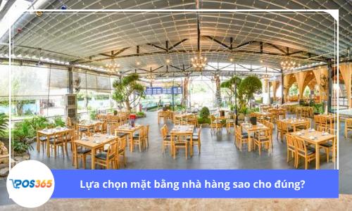 Lựa chọn mặt bằng nhà hàng sao cho đúng?