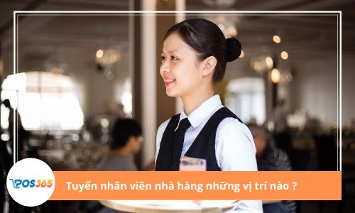 Tuyển nhân viên nhà hàng những vị trí nào?