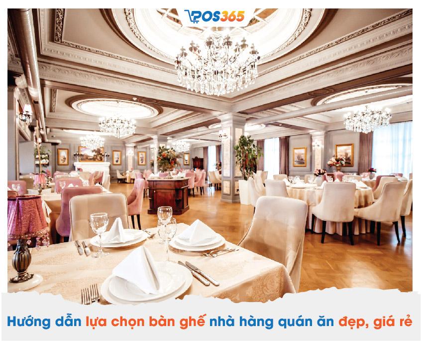 Hướng dẫn lựa chọn bàn ghế nhà hàng quán ăn đẹp, giá rẻ
