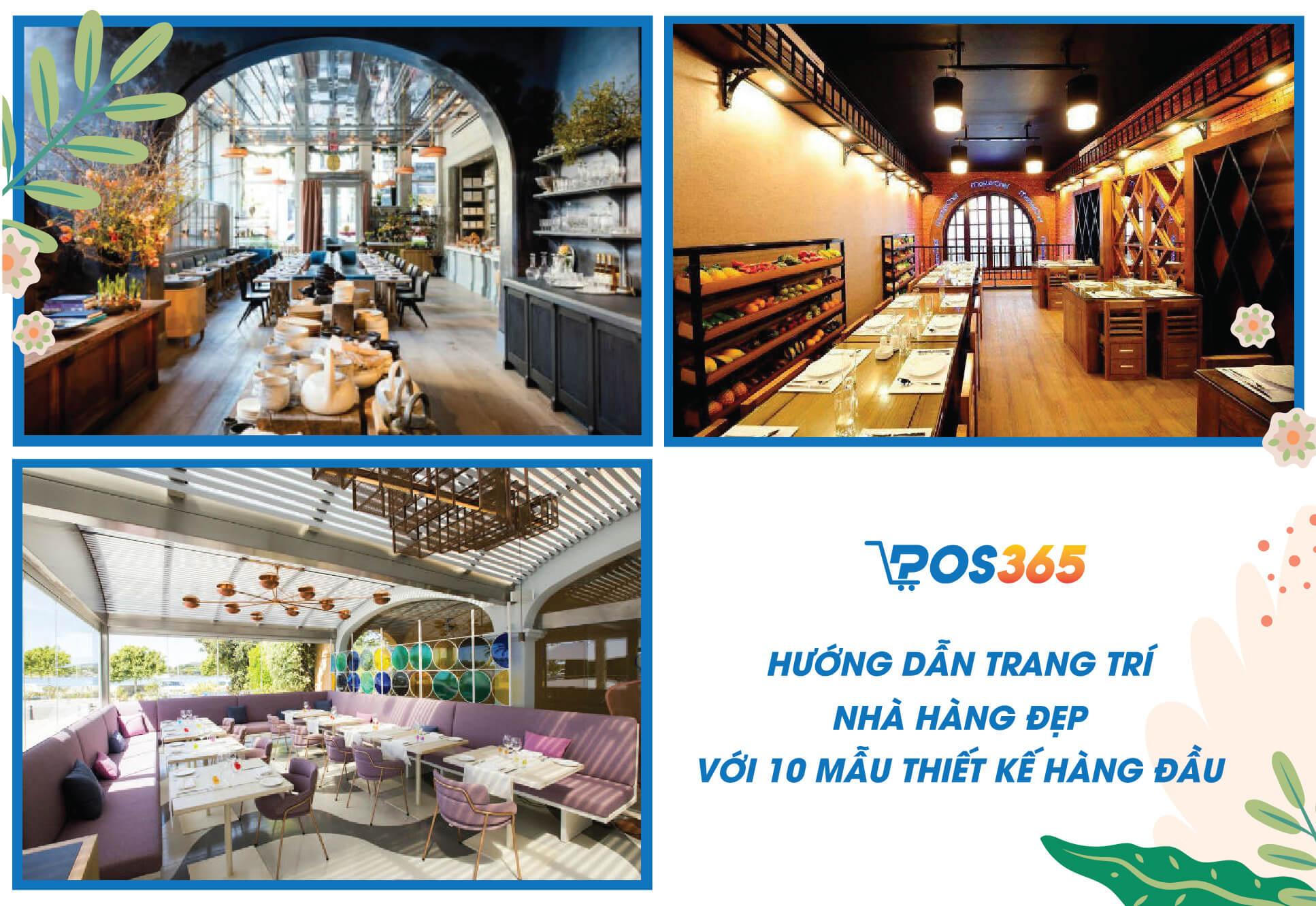 Hướng dẫn trang trí nhà hàng đẹp với 10 mẫu thiết kế hàng đầu