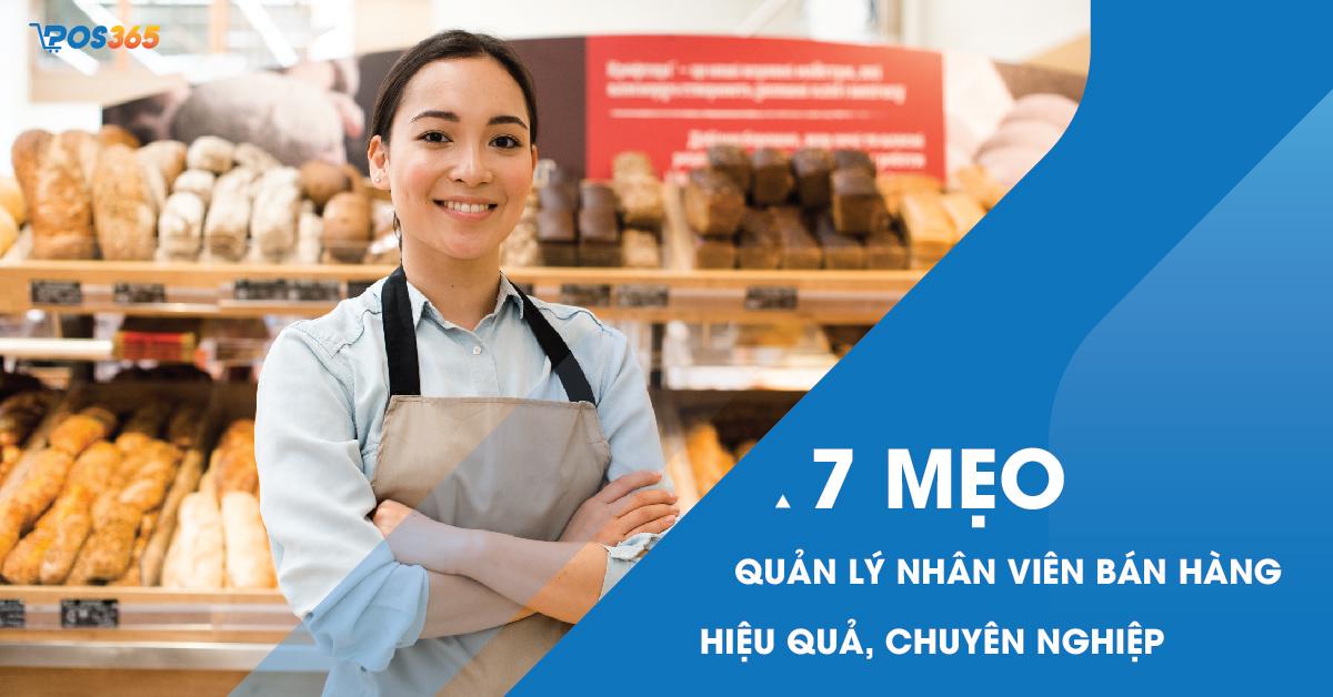 TOP 7 phương pháp quản lý nhân viên bán hàng hiệu quả, chuyên nghiệp nhất