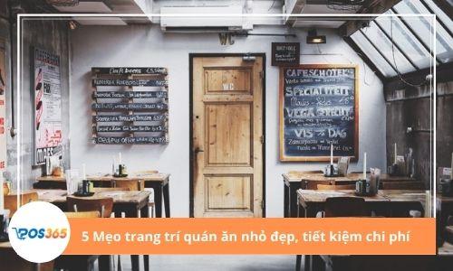 5 Mẹo trang trí quán ăn nhỏ đẹp, tiết kiệm chi phí