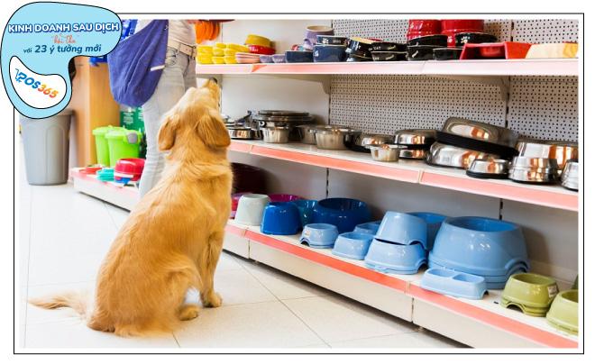 kinh doanh gì sau dịch, bán các sản phẩm chó mèo