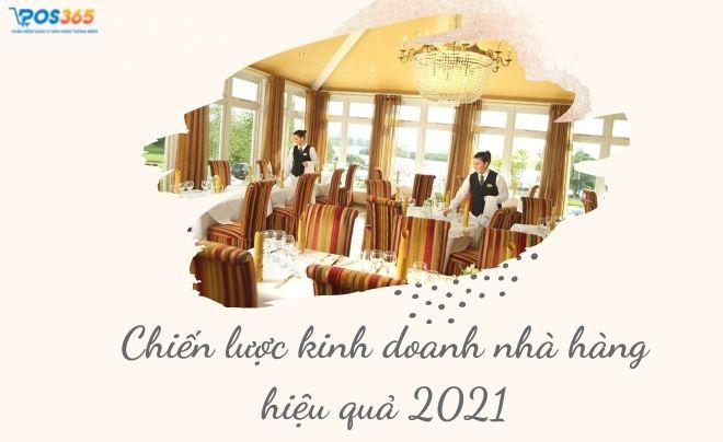 Tổng hợp chiến lược kinh doanh nhà hàng hiệu quả nhất 2021