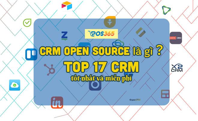 Crm open source là gì? Top 17 CRM tốt nhất và miễn phí