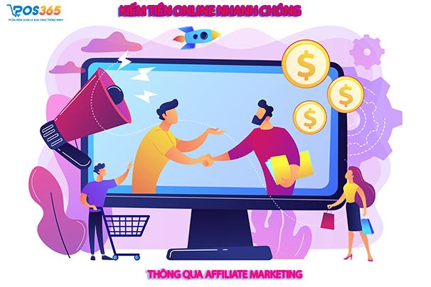 Kiếm tiền online nhanh chóng thông qua Affiliate Marketing