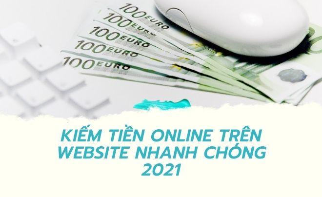 Tìm hiểu hình thức kiếm tiền trên website