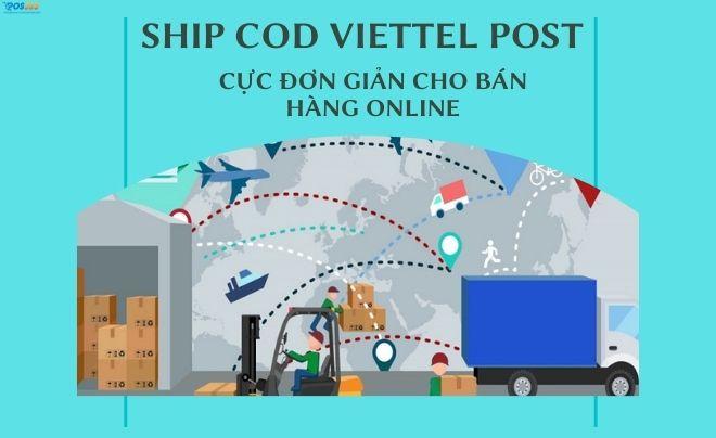 Ship cod Viettel Post cực đơn giản cho bán hàng online