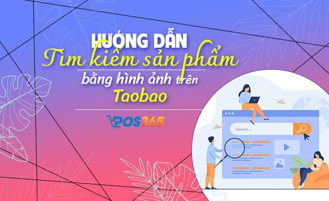 Hướng dẫn tìm kiếm sản phẩm bằng hình ảnh trên Taobao