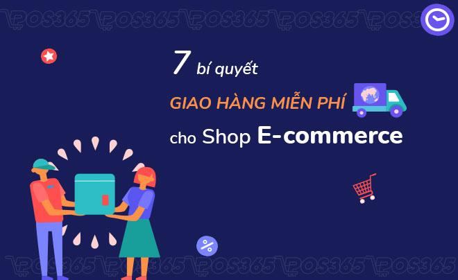 7 bí quyết giao hàng miễn phí cho shop E-commerce