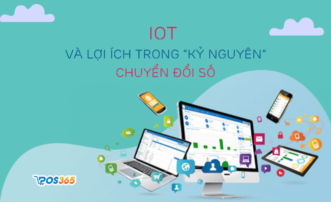 IoT và vai trò IoT trong kỷ nguyên chuyển đổi số
