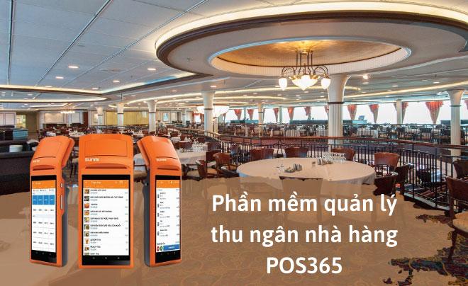 Vì sao nên lựa chọn phần mềm quản lý POS365?