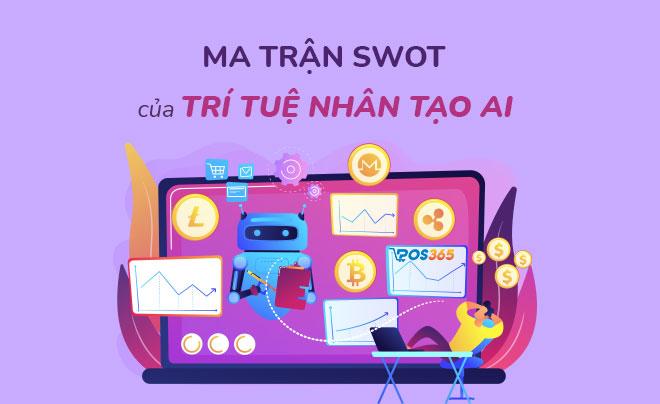 Phân tích ma trận SWOT của trí tuệ nhân tạo AI