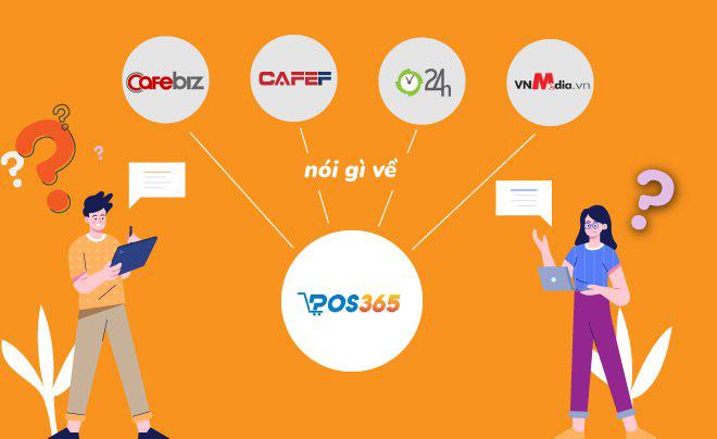 Phần mềm POS365 được đánh giá cao trên nhiều báo uy tín