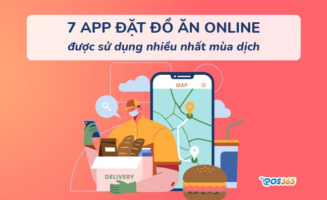 7 App đặt đồ ăn online giá rẻ, phổ biến nhất hiện nay