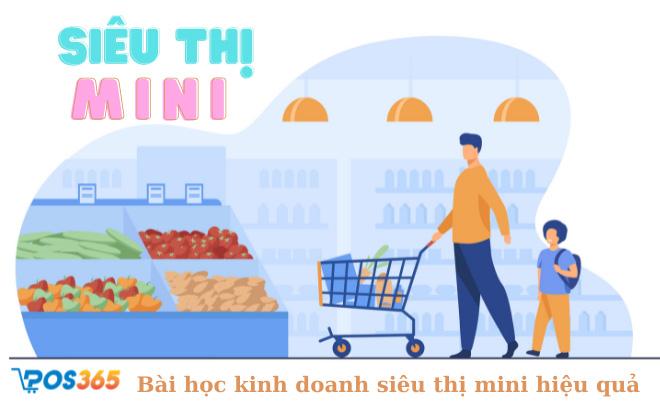 Mở siêu thị mini - Bài học kinh doanh siêu thị mini hiệu quả