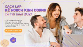 Cách lập kế hoạch kinh doanh chi tiết nhất 2021