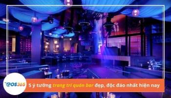 5 ý tưởng trang trí quán bar đẹp, độc đáo nhất hiện nay