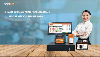 5 lợi ích phần mềm bán hàng nhà hàng ngoài việc thanh toán