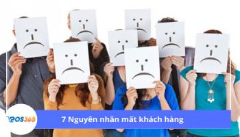 7 Nguyên nhân mất khách hàng