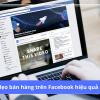 14 cách bán hàng trên facebook hiệu quả nhất 2020