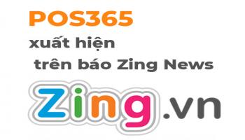 Zing News đưa tin về Phần mềm quản lý POS365
