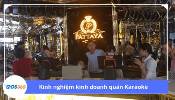 Kinh nghiệm kinh doanh Karaoke không phải ai cũng biết