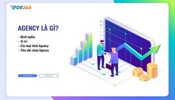Agency là gì? Thông tin chi tiết về mô hình Công ty Agency
