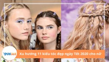 Xu hướng 11 kiểu tóc đẹp ngày Tết 2020 cho nữ