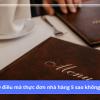 9 điều mà thực đơn nhà hàng 5 sao không thể thiếu!