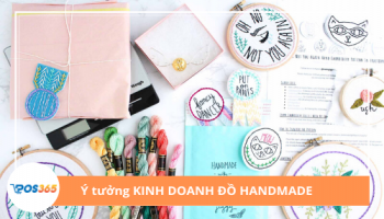 Có nhiều cách để lên ý tưởng kinh doanh đồ handmade