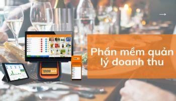 Phần mềm quản lý doanh thu - Giải pháp hiệu quả cho kinh doanh nhà hàng