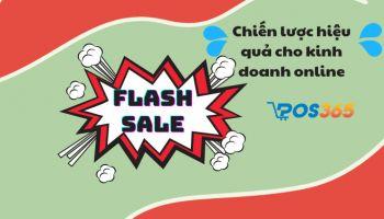 Flash sale - Chiến lược hiệu quả cho kinh doanh online