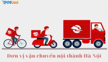 Đơn vị vận chuyển nội thành Hà Nội tốt nhất hiện nay