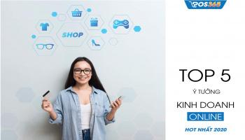 Top 5 ý tưởng kinh doanh online HOT nhất 2021