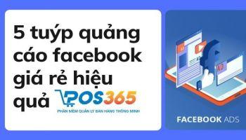 5 tuýp quảng cáo facebook giá rẻ hiệu quả