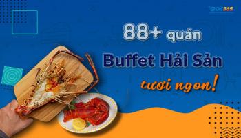 88+ quán buffet hải sản ngon nhất tại Hà Nội, tpHCM, Hải Phòng,...