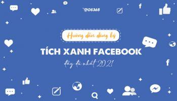 Hướng dẫn làm tích xanh Fanpage Facebook đầy đủ nhất 2021